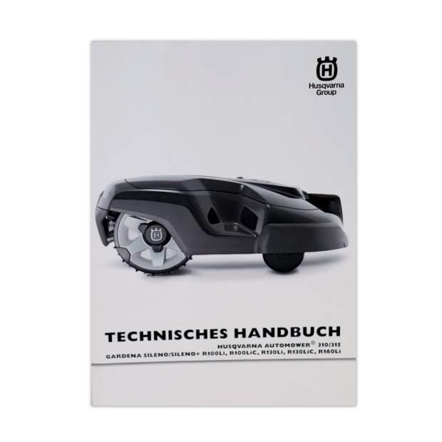 Husqvarna Automower 310 315 Technisches Handbuch Reparatur Werkstatt DE Gardena R100Li 130Li 160Li