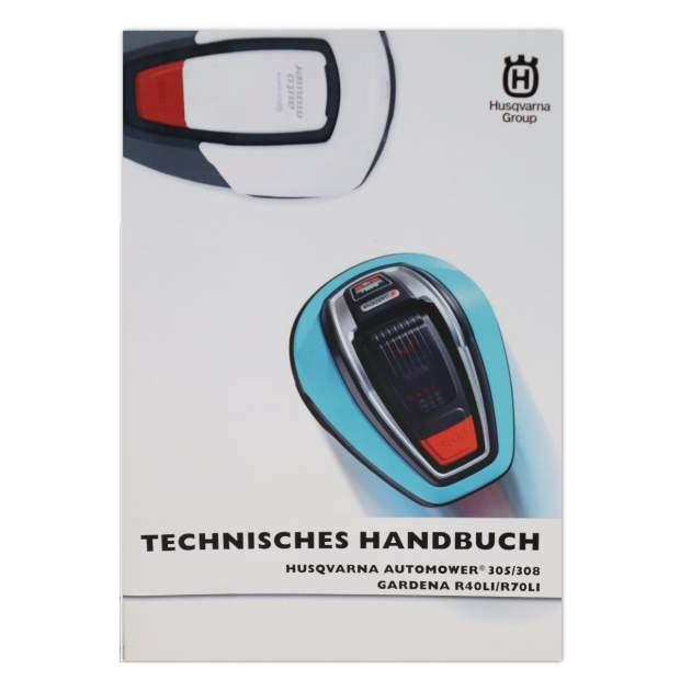 Husqvarna Automower 305 308 Technisches Handbuch Reparatur Werkstatt DE Gardena R40LI R70LI